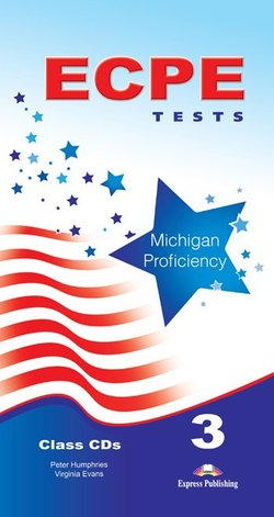 ECPE 3 Tests for the Michigan Proficiency Class Audio CDs (5) -  - 9781471504440