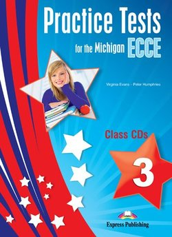Practice Tests for the Michigan ECCE 3 Class Audio CDs (3) -  - 9781471504570