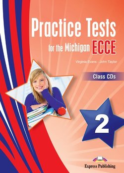 Practice Tests for the Michigan ECCE 2 Class Audio CDs (3) -  - 9781471505904