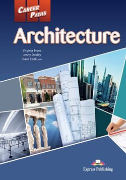 Career Paths: Architecture Student's Book with Cross-Platform Application (Includes Audio & Video) -  - 9781471516238