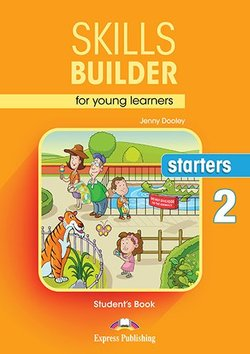 Skills Builder for Young Learners (Revised - 2018 Exam) Starters 2 Student's Book -  - 9781471559358