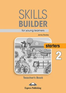 Skills Builder for Young Learners (Revised - 2018 Exam) Starters 2 Teacher's Book -  - 9781471559365