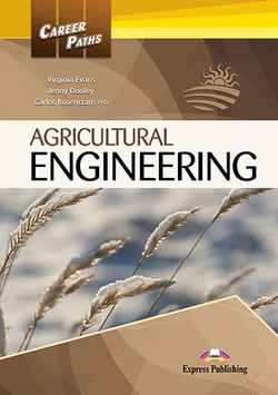 Career Paths: Agricultural Engineering Student's Book with Cross-Platform Application (Includes Audio & Video) -  - 9781471562372