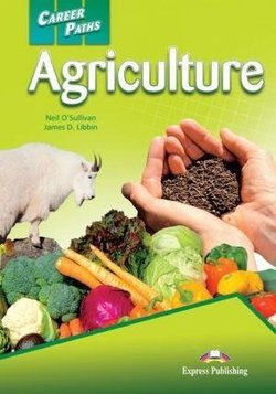 Career Paths: Agriculture Student's Book with Cross-Platform Application (Includes Audio & Video) -  - 9781471562389