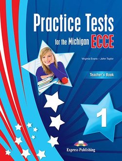 Practice Tests for the Michigan ECCE 1 Teacher's Book with Digibooks App -  - 9781471575945
