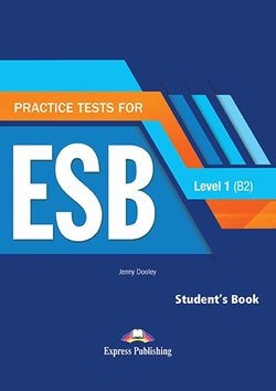 Practice Tests for ESB 1 (B2) (Revised Edition) Student's Book with DigiBooks App -  - 9781471579189