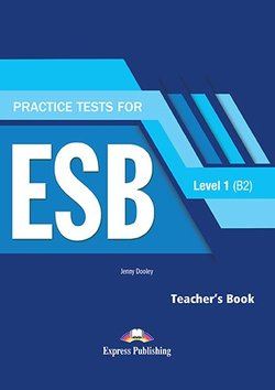 Practice Tests for ESB 1 (B2) (Revised Edition) Teacher's Book with DigiBooks App -  - 9781471579196