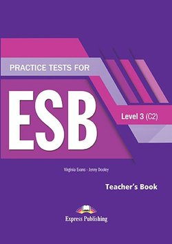Practice Tests for ESB 3 (C2) (Revised Edition) Teacher's Book with DigiBooks App -  - 9781471579431