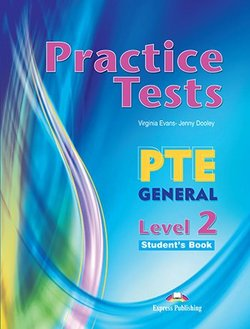 Practice Tests PTE General Level 2 Student's Book with DigiBooks App -  - 9781471579530