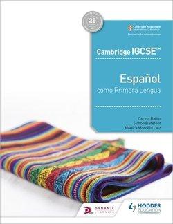 Cambridge IGCSE Spanish as a First Language Student's Book - Simon Barefoot - 9781510478534