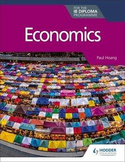 Economics for the IB Diploma - Paul Hoang - 9781510479142