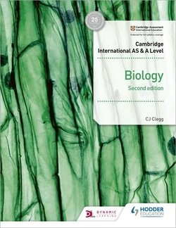 Cambridge International AS & A Level Biology (2nd Edition) Student's Book - C. J. Clegg - 9781510482876