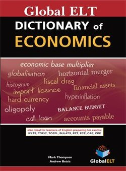 Dictionary of Economics - Mark Thompson - 9781781641163