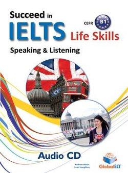 Succeed in IELTS Life Skills Speaking & Listening B1 Audio CD -  - 9781781642740