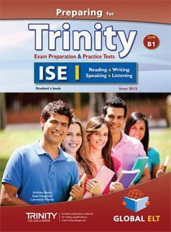 Preparing for Trinity ISE I (B1) Exam Preparation & Practice Tests Student's Book -  - 9781781643174