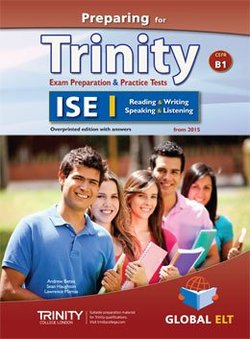 Preparing for Trinity ISE I (B1) Exam Preparation & Practice Tests Teacher's Book (Student's Book with Overprinted Answers) -  - 9781781643181