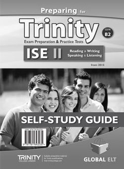 Preparing for Trinity ISE II (B2) Exam Preparation & Practice Tests Self-Study Edition (Student's Book