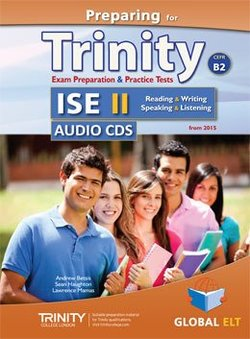 Preparing for Trinity ISE II (B2) Exam Preparation & Practice Tests Audio CDs -  - 9781781643242