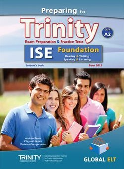 Preparing for Trinity ISE Foundation (A2) Exam Preparation & Practice Tests Student's Book -  - 9781781643297