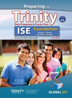 Preparing for Trinity ISE Foundation (A2) Exam Preparation & Practice Tests Teacher's Book (Student's Book with Overprinted Answers) -  - 9781781643303