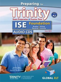 Preparing for Trinity ISE Foundation (A2) Exam Preparation & Practice Tests Audio CDs -  - 9781781643327