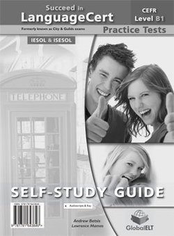 Succeed in LanguageCert B1 - Achiever Practice Tests Self-Study Edition (Student's Book