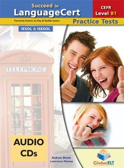 Succeed in LanguageCert B1 - Achiever Practice Tests Audio CDs -  - 9781781643853