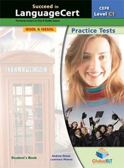 Succeed in LanguageCert C1 - Expert Practice Tests Student's Book -  - 9781781643877