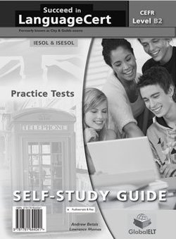 Succeed in LanguageCert B2 - Communicator Practice Tests Self-Study Edition (Student's Book