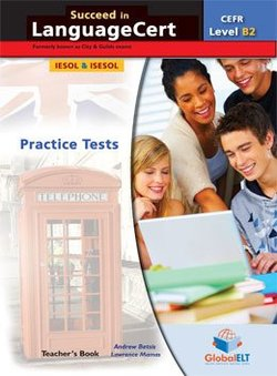 Succeed in LanguageCert B2 - Communicator Practice Tests Teacher's Book -  - 9781781644065
