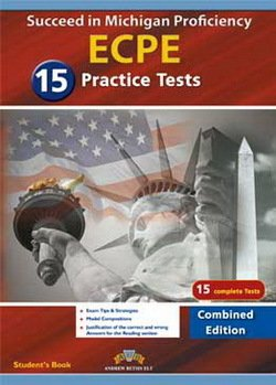 Succeed in Michigan ECPE (Combined Edition - Volumes 1 & 2 ) 15 Practice Tests Self-Study Edition -  - 9781781644072