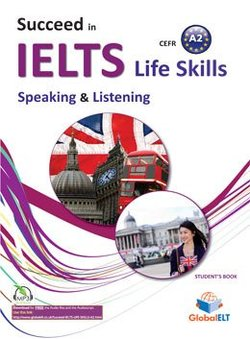 Succeed in IELTS Life Skills Speaking & Listening A2 Student's Book with Answer Key -  - 9781781644485