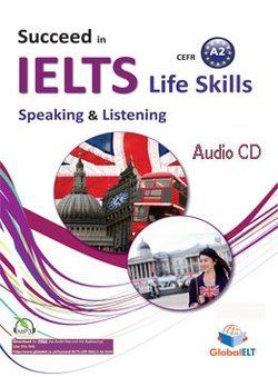 Succeed in IELTS Life Skills Speaking & Listening A2 Audio CD -  - 9781781644508