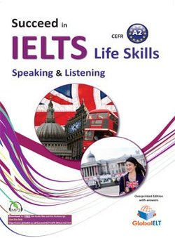 Succeed in IELTS Life Skills Speaking & Listening A2 Teacher's Book (Student's Book with Overprinted Answers) -  - 9781781644515
