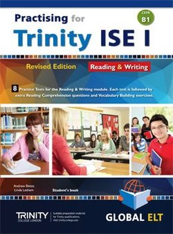 Practising for Trinity ISE I (CEFR B1) Reading & Writing (Revised Edition) Student's book -  - 9781781644997