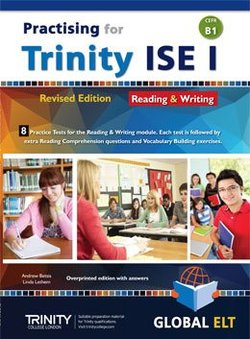 Practising for Trinity ISE I (CEFR B1) Reading & Writing (Revised Edition) Teacher's Book (Student's Book with Overprinted Answers) -  - 9781781645017