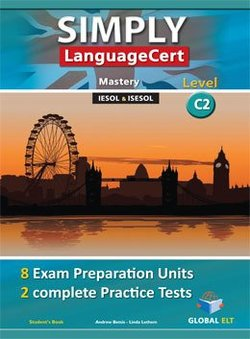 Simply LanguageCert C2 - Mastery Preparation & Practice Tests Student's book -  - 9781781645475