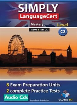 Simply LanguageCert C2 - Mastery Preparation & Practice Tests Audio CDs -  - 9781781645499