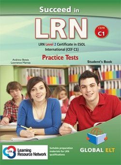 Succeed in LRN - ESOL International Level 2 (C1) Practice Tests Student's book - Betsis