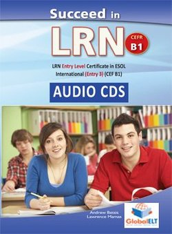 Succeed in LRN - ESOL International Entry Level 3 (B1) Practice Tests Audio CDs - Betsis