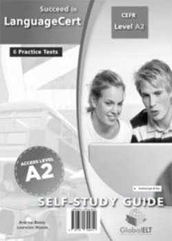 Succeed in LanguageCert A2 - Access Practice Tests Self-Study Edition (Student's Book
