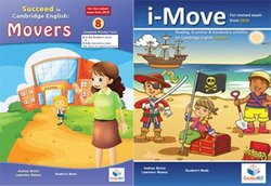 Global ELT Movers Pack - Succeed in Movers 8 Practice Tests & i-Move - Self-Study Editions (Student's Book