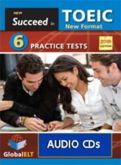 Succeed in TOEIC (New 2018 Exam Format) 6 Practice Tests Audio CDs -  - 9781781646144