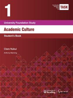 Transferable Academic Skills Kit (TASK) (New edition) 1. Academic Culture - Clare Nukui - 9781782601760