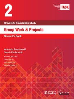 Transferable Academic Skills Kit (TASK) (New edition) 2. Group Work: Projects & Seminars - Amanda Fava-Verde - 9781782601777