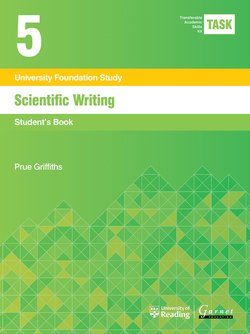 Transferable Academic Skills Kit (TASK) (New edition) 5. Scientific Writing - Prue Griffiths - 9781782601807