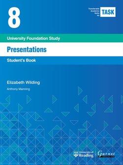 Transferable Academic Skills Kit (TASK) (New edition) 8. Presentations - Elisabeth Wilding - 9781782601838