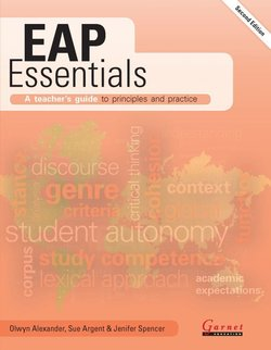 EAP Essentials: A Teacher's Guide to Principles and Practice (2nd Edition) - Olwyn Alexander - 9781782606666