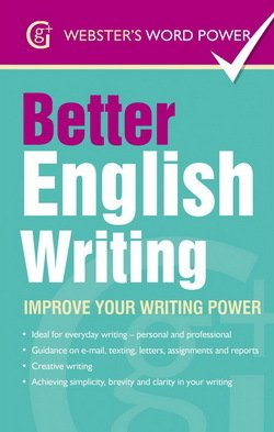 Better English Writing: Improve Your Writing Power - Sue Moody - 9781842057599