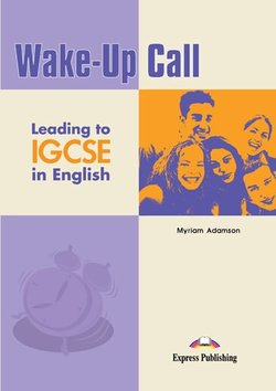Wake-Up Call Leading to IGCSE in English Student's Book - Adazson Zyriaz - 9781846795374